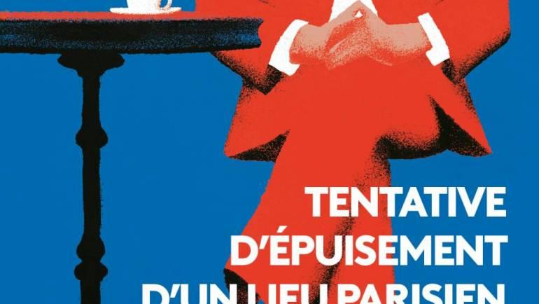 Aujourd'hui en librairie : Tentative d'épuisement d'un lieu parisien, de Georges Perec