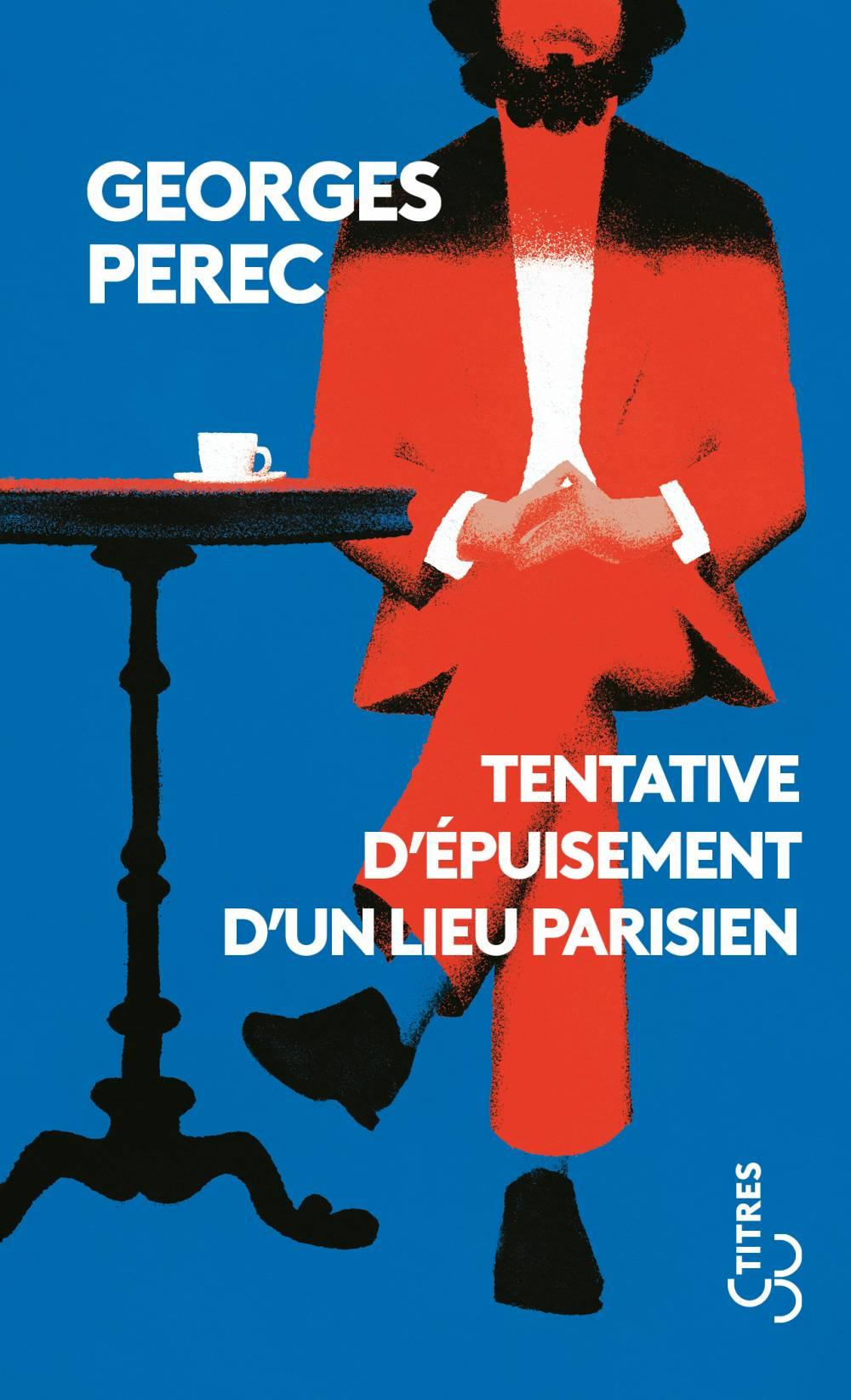 Perec - Tentative d'épuisement d'un lieu parisien