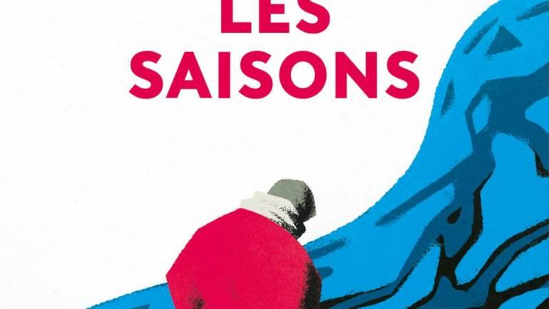 Aujourd'hui en librairie : Les Saisons, de Maurice Pons
