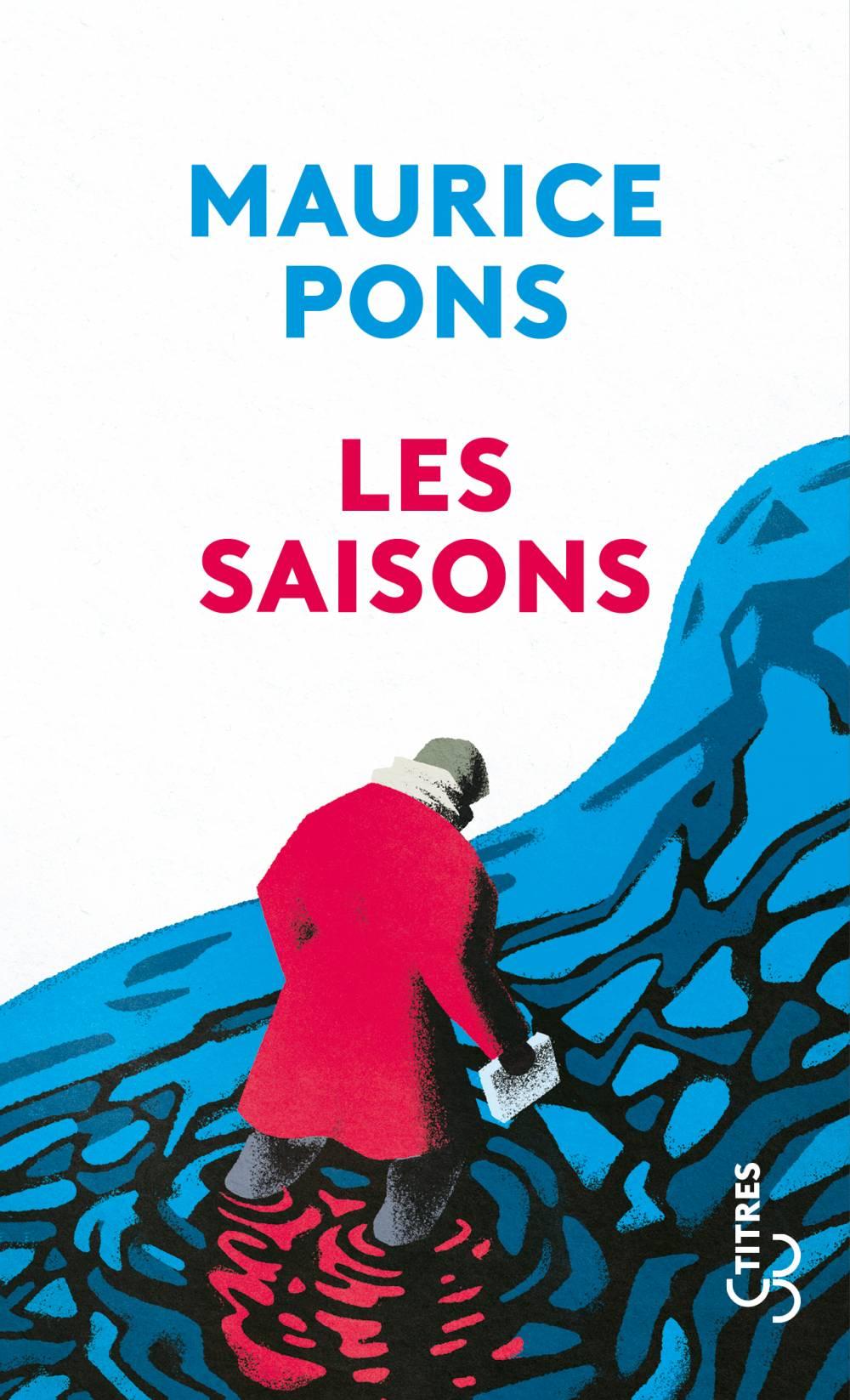 Maurice Pons, Les Saisons