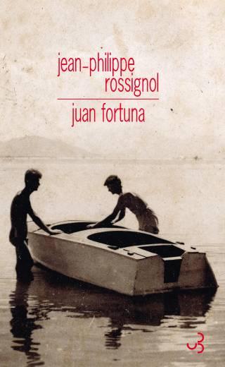 Jean-Philippe Rossignol - Juan Fortuna