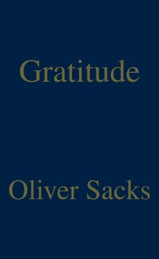 Oliver Sacks - Gratitude
