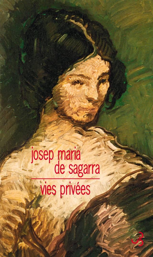 Josep Maria de Sagarra - Vies privées