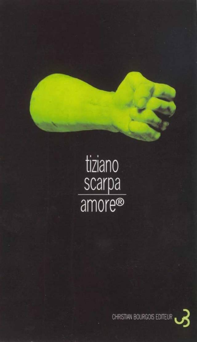 Tiziano Scarpa - Amore
