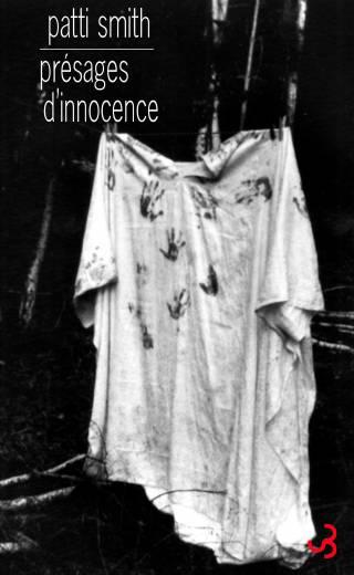 Patti Smith - Présages d'innocence