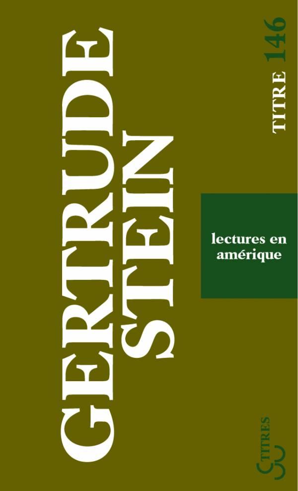 Gertrude Stein - Lectures en Amérique