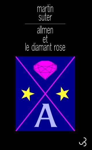 Martin Suter - Allmen et le diamant rose