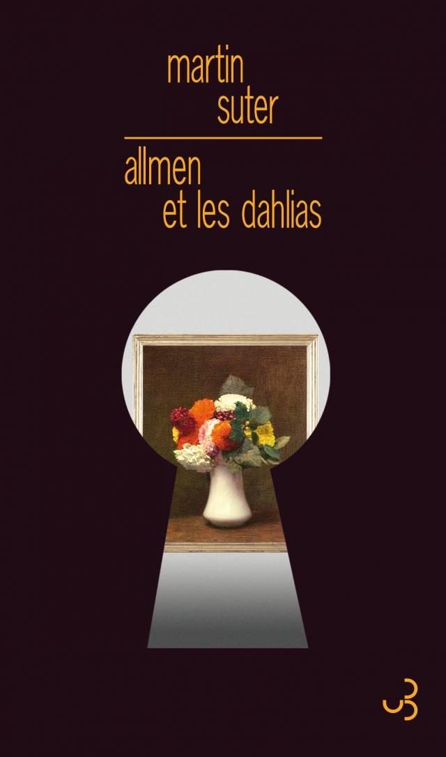 Martin Suter - Allmen et les dahlias