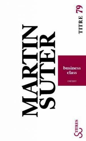 Martin Suter - Business class