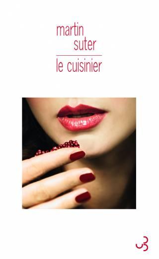 Martin Suter - Le Cuisinier