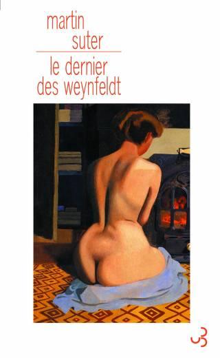 Martin Suter - Le Dernier des Weynfeldt