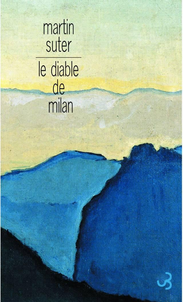 Martin Suter - Le Diable de Milan