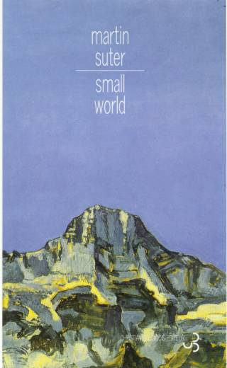 Martin Suter - Small World