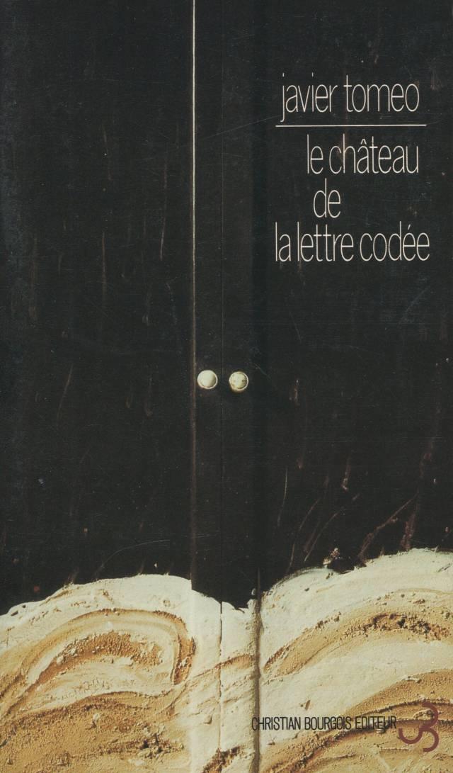 Javier Tomeo - Le Château de la lettre codée