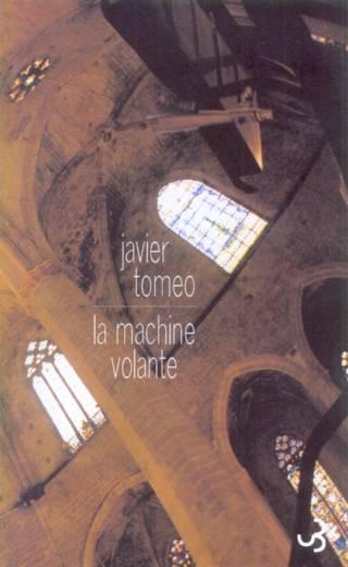 Javier Tomeo - La Machine volante