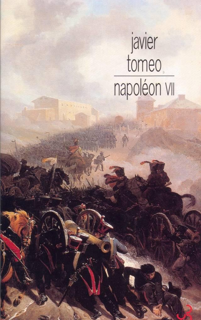 Javier Tomeo - Napoléon VII