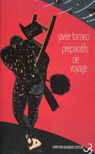 Javier Tomeo - Préparatifs de voyage