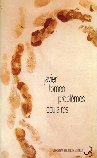 Javier Tomeo - Problèmes oculaires