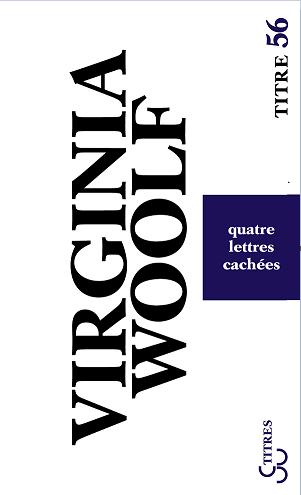 Virginia Woolf - Quatre lettres cachées