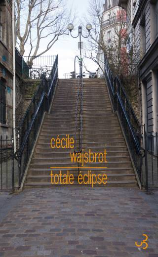 Cécile Wajsbrot - Totale éclipse