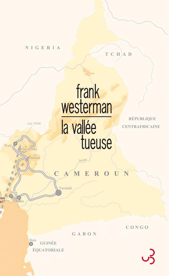 Frank Westerman - La Vallée tueuse