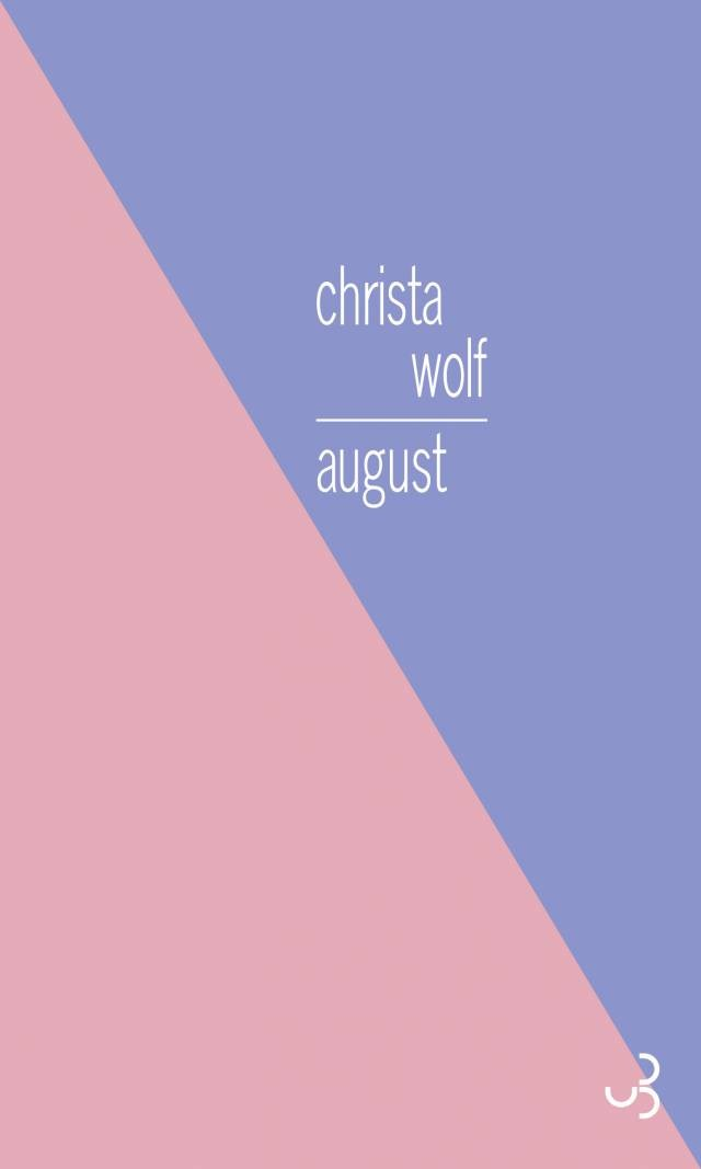 Christa Wolf - August