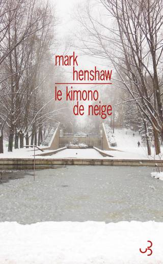 Mark Henshaw - Le Kimono de neige