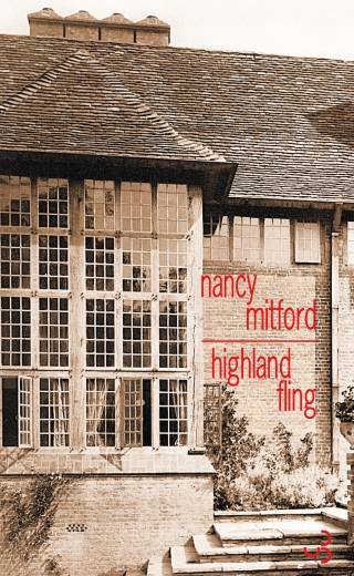 Nancy Mitford - Highland Fling