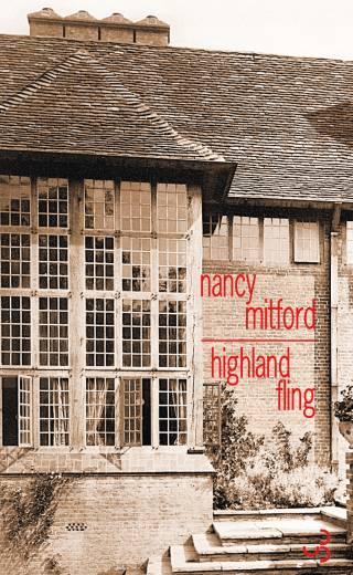 Nancy Mitford - Highland Fling
