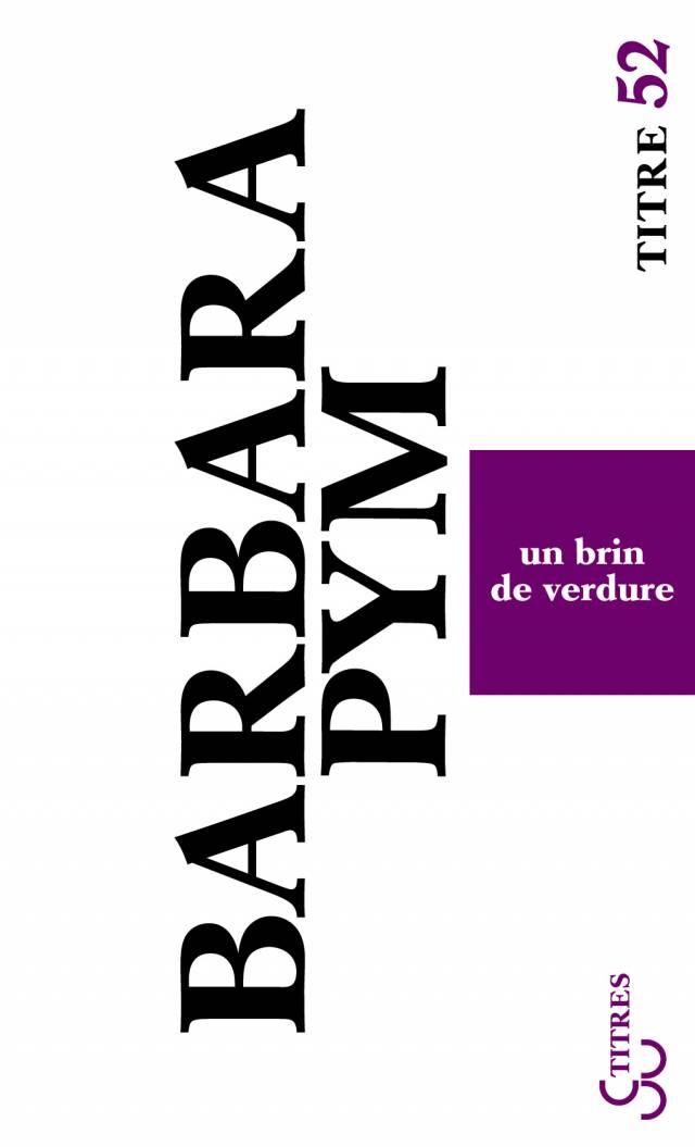 Barbara Pym - Un brin de verdure