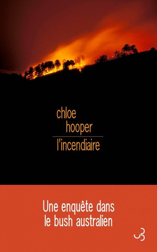 Chloe Hooper - L'Incendiaire