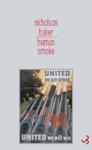 Human Smoke - Nicholson Baker