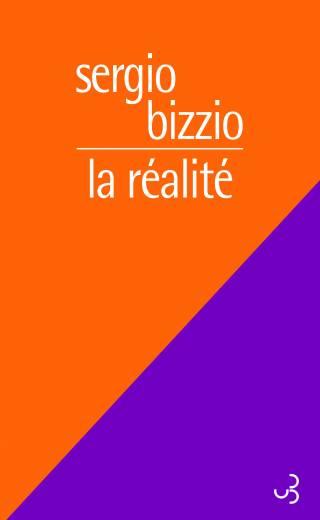 La Réalité - Sergio Bizzio