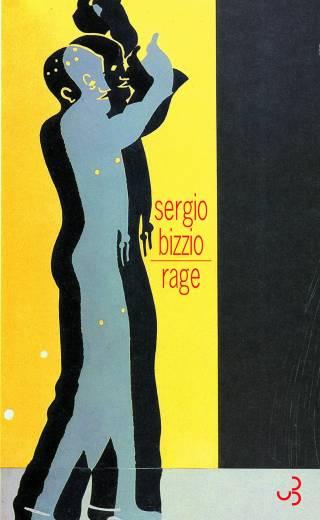 Rage - Sergio Bizzio