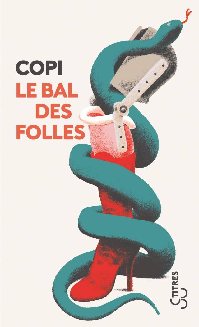 Le Bal des folles (Titres) - Copi