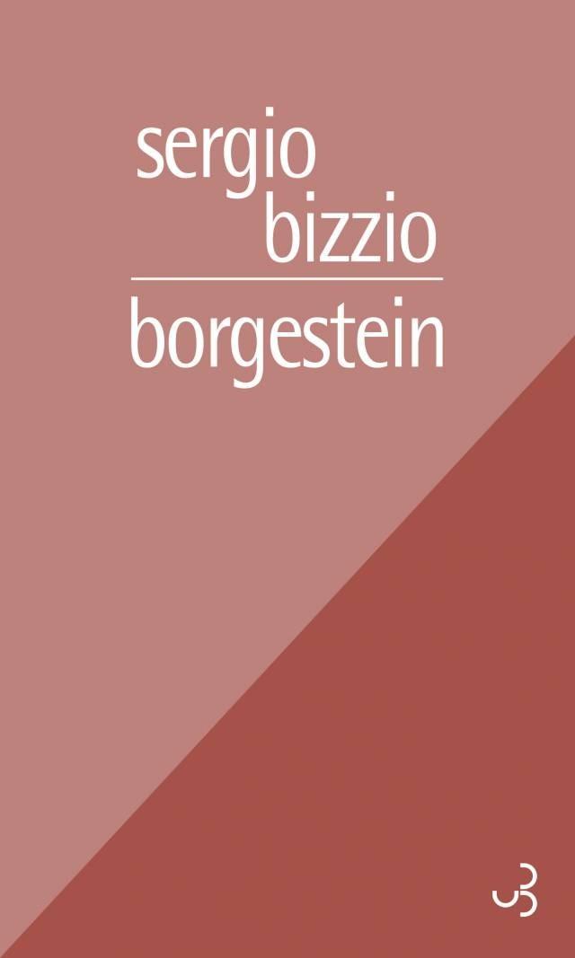 Borgestein - Sergio Bizzio