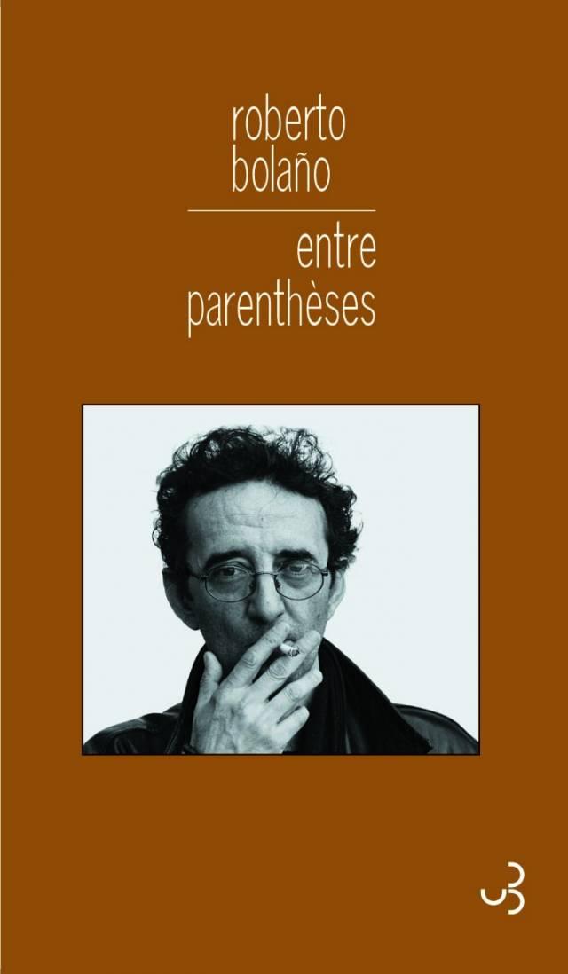 Entre parenthèses - Roberto Bolaño