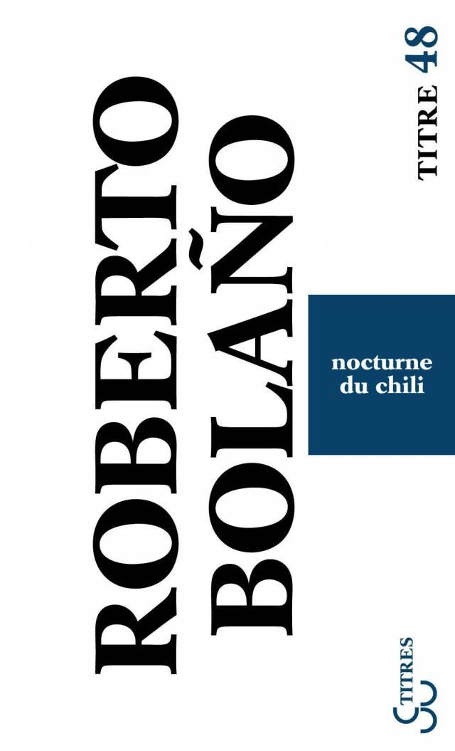 Nocturne du Chili - Roberto Bolano