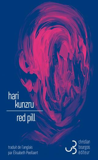 Red Pill - Hari Kunzru