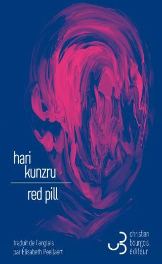 Red Pill - Hari Kunzru