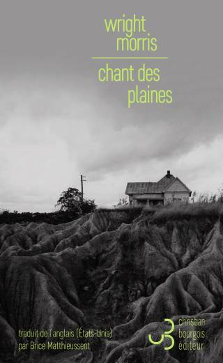 Chant des plaines - Wright Morris
