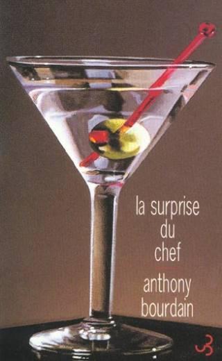 La Surprise du chef - Anthony Bourdain