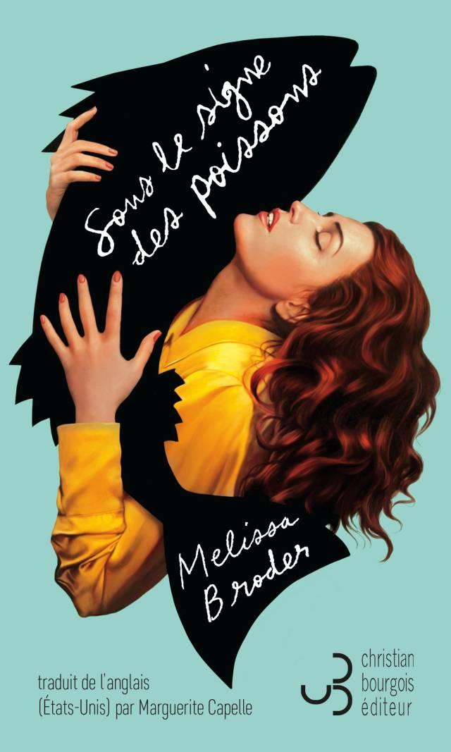 Sous le signe des Poissons - Melissa Broder