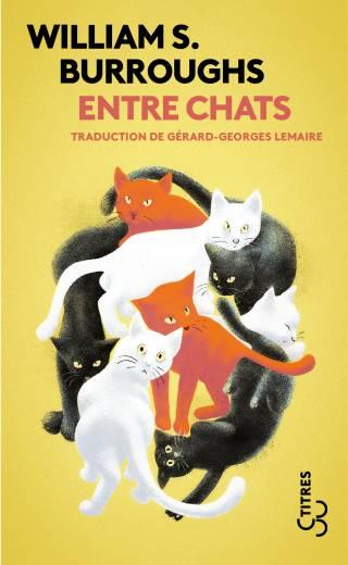 Entre chats (Titres) - William S. Burroughs