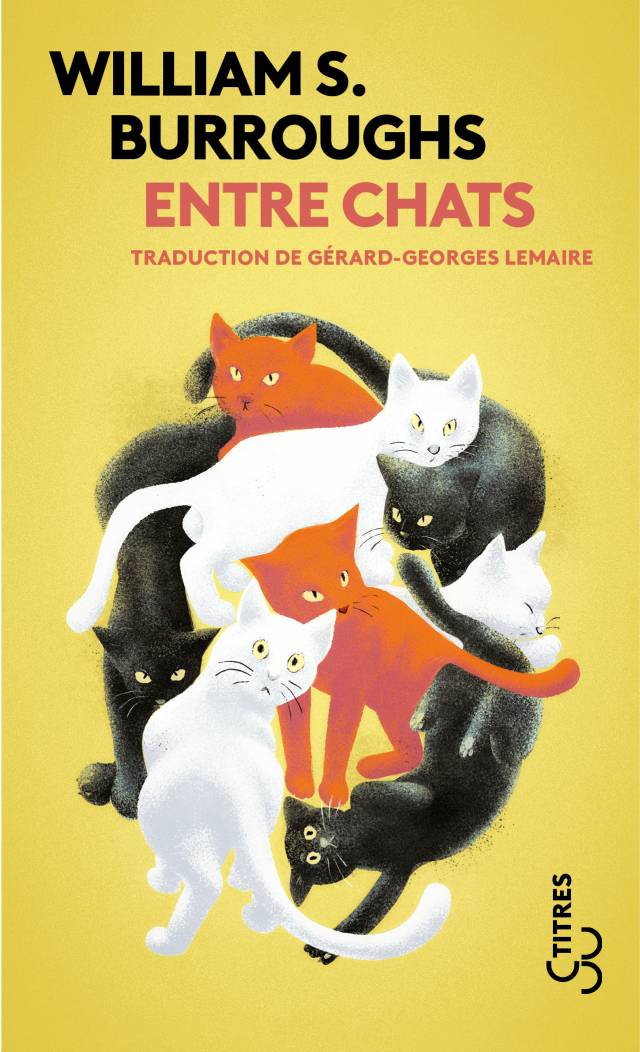 Entre chats (Titres) - William S. Burroughs