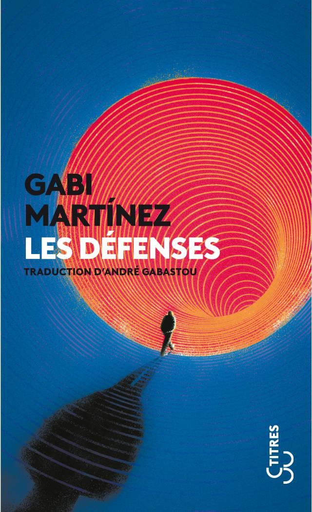 Les Défenses - Gabi Martinez