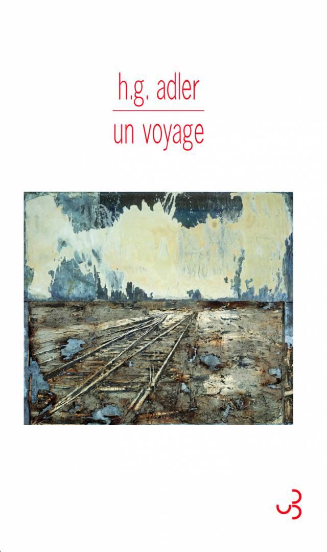 Un voyage - H. G. Adler