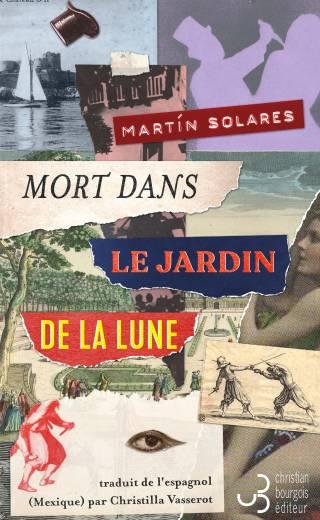 Mort dans le jardin de la lune - Martin Solares