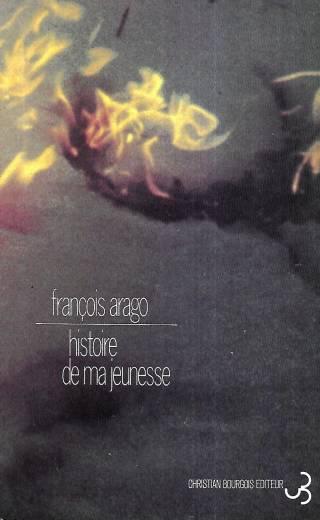 Histoire de ma jeunesse - François Arago