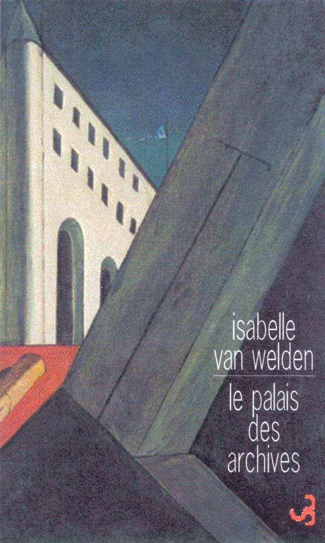 Le Palais des archives - Isabelle Van Welden